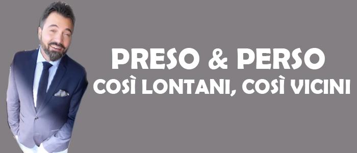 Preso & Perso