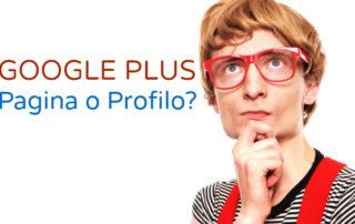 Pagina o Profilo Google Plus