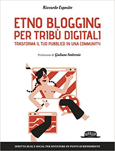 Etno Blogging per tribu digitali